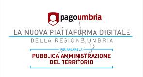 La nuova piattaforma digitale della Regione Umbria per pagare la Pubblica amministrazione