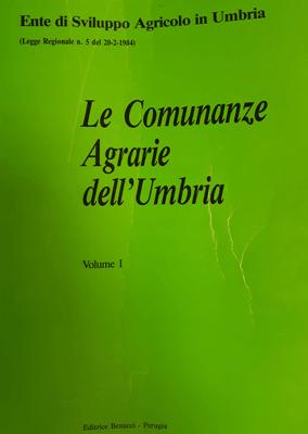 Le Comunanze Agrarie Dell'Umbria copertina Volume I